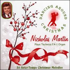 Nicholas Martin - Dancing Around Christmas (2017)