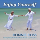 Ronnie Ross - Enjoy Yourself (2017)